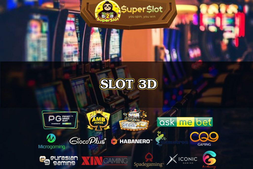 ซุปเปอร์สล็อต slot 3D ที่สร้างสีสันให้เกมสล็อตออนไลน์